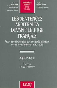 THESE_SOPHIE_CREPIN_LES_SENTENCES_ARBITRALES_DEVANT_LE_JUGE_FRANCAIS