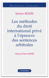 THESE_SYLVAIN_BOLLEE_LES_METHODES_DU_DROIT_INTERNATIONAL_PRIVE_A_L-EPREUVE_DES_SENTENCES_ARBITRALES