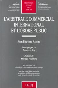 THESE_JEAN-BAPTISTE_RACINE_L-ARBITRAGE_INTERNATIONAL_ET_L-ORDRE_PUBLIC